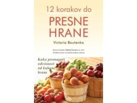 Tanja-Turnsek-12-korakov-do-presne-hrane-Victoria-Boutenko-priporocena-literatura