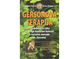 Tanja Turnsek – Gersonova Terapija – Charlotte Gerson – Beata Bishop – priporocena literatura