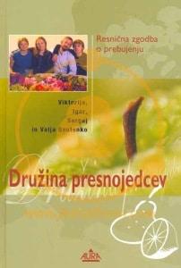 Tanja Turnsek - druzina presnojedcev - victoria botenko