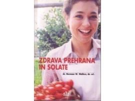 Tanja Turnsek – zdrava-prehrana-in-solate – Norman Walker – priporocena literatura