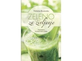 Tanja – Turnsek – zeleno za zivljenje – Victoria Boutenko – priporocena literatura