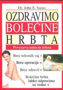 Tanja Turnsek -Sarno-E.-Dr.-John-Ozdravimo-bolecine-hrbta-povezava-uma-in-telesa-2010