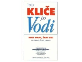 Tanja Turnsek – Telo klice po vodi – F. Batmanghelidj – priporocena literatura