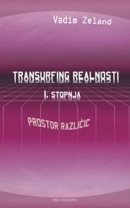 Tanja Turnsek - Transurfing realnosti - 1. stopnja - Vadim Zeland