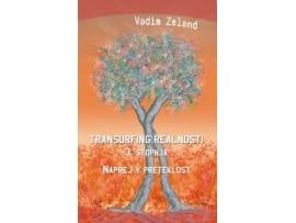 Tanja Turnsek – Transurfing realnosti – 3. stopnja – Vadim Zeland – priporocena literatura