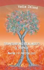 Tanja Turnsek - Transurfing realnosti - 3. stopnja - Vadim Zeland