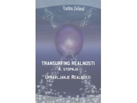 Tanja Turnsek – Transurfing realnosti – 4. stopnja – Vadim Zeland – priporocena literatura