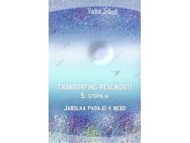 Tanja Turnsek – Transurfing realnosti – 5. stopnja – Vadim Zeland – priporocena literatura