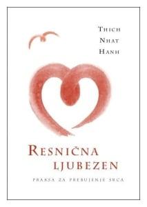 Tanja Turnsek - resnicna ljubezen - Thich Nhat Hanh