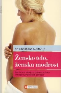Tanja Turnsek - zensko telo zenska modrost - Christiane Northrup